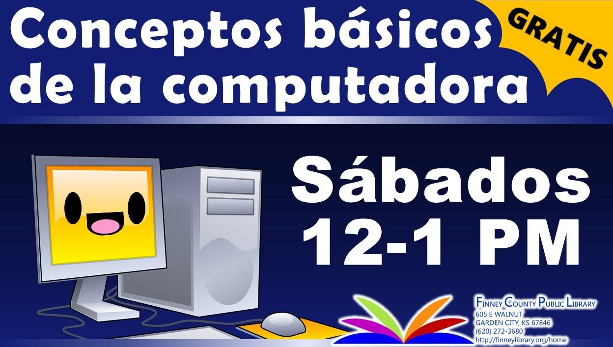Conceptos básicos de la computadora, 12-1pm, Sábados