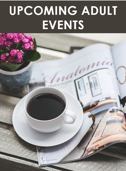 Upcoming Adult Events
