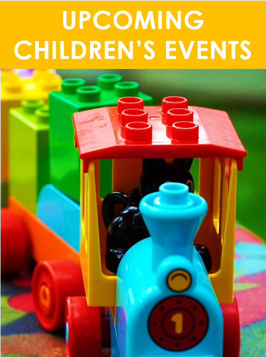 Upcoming Children's Events