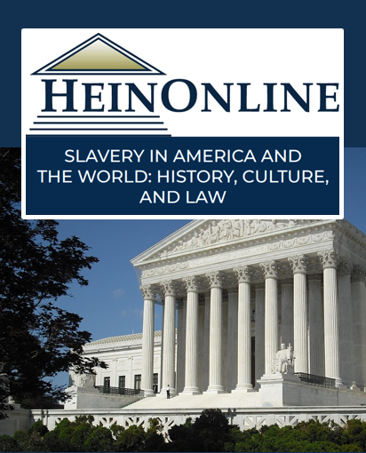 Slavery in America and the World: History, Culture & Law Database