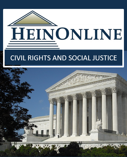 HeinOnline's Civil Rights and Social Justice Database